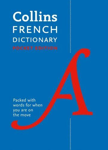 Collins French Dictionary Pocket edition: ... by Collins Dictionaries 0007485476