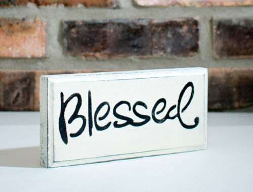 """Shabby Chic//Rustic /""""Blessed/"""" Sign Great Gift Idea Many Color Options Free Ship"""
