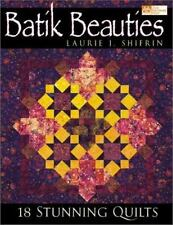Batik Beauties : 20 Stunning Quilts by Laurie Shifrin (2001, Hardcover)