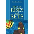The Sun Rises and Sets by Dianne Hupka Pedersen (Paperback / softback, 2015)