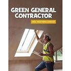Green General Contractor by Ellen Labrecque (Paperback / softback, 2016)