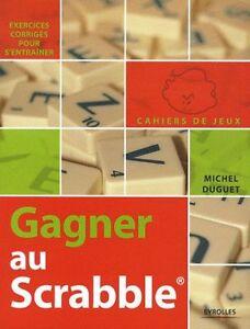 Gagner-au-scrabble-Exercices-corriges-pour-s-039-entrainer-cahiers-de-jeux