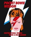Pocket Bowie: Inspirational Words from a Rock Legend by Hardie Grant Books (UK) (Hardback, 2016)