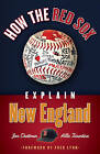 How the Red Sox Explain New England by Jon Chattman, Allie Tarantino (Paperback, 2013)