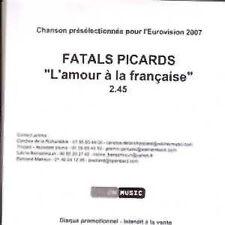 CD SINGLE EUROVISION 2007 France : Fatals Picards L'amour à la francaise Promo