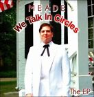 We Talk In Circles: The EP [EP] by Meade Skelton (CD)