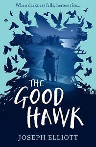 The-Good-Hawk-Shadow-Skye-Book-One-by-Joseph-Elliott