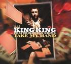 Take My Hand von King King (2011)