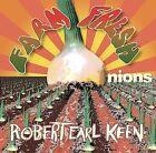 Farm Fresh Onions by Robert Earl Keen (CD, Oct-2003, Audium Entertainment)