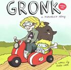 Gronk: Volume 1: A Monster's Story by Katie Cook (Paperback, 2015)