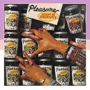 Pleasure-Accept-No-Substitutes-New-CD-UK-Import
