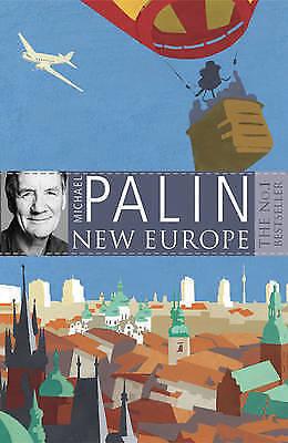 1 of 1 - MICHAEL PALIN. NEW EUROPE