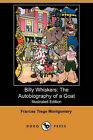 Billy Whiskers: The Autobiography of a Goat (Illustrated Edition) (Dodo Press) by Frances Trego Montgomery (Paperback / softback, 2008)