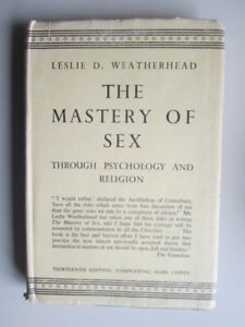 Good-Mastery-of-Sex-the-Through-Psychology-and-Religion-Weatherhead-Lesl