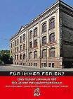 Für immer Ferien von Hans-Christian Riecken, Simone Trieder und Dieter Dolgner (2014, Kunststoffeinband)