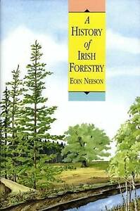 A-History-of-Irish-Forestry-Neeson-Eoin-Used-Good-Book