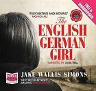 The English German Girl by Jake Wallis Simons (CD-Audio, 2011)