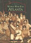 World War II in Atlanta by Paul Crater (Paperback / softback, 2003)