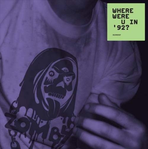 ZOMBY - WHERE WERE U IN 92? NEW CD