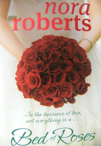 1 of 1 - Nora Roberts Bed Of Roses Softcover