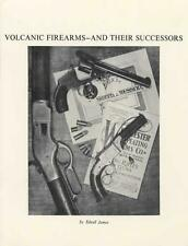 Volcanic Firearms and Their Successors by Edsall James / gun collecting