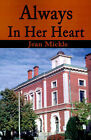Always in Her Heart by Jean Mickle (Paperback / softback, 2001)