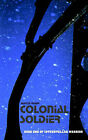 Colonial Soldier by Martin Ryder (Paperback / softback, 2002)