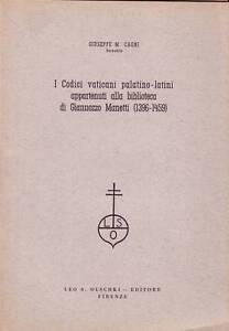 I-CODICI-VATICANI-PALATINO-LATINI-APPARTENUTI-A-BIBLIOTECA-GIANNOZZO-MANETTI