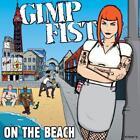 On The Beach (7 Vinyl Single) von Gimp Fist (2015)
