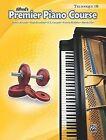 Alfred's Premier Piano Course, Technique 1b by Victoria McArthur, Dennis Alexander, Martha Mier, Gayle Kowalchyk, E L Lancaster (Paperback / softback, 2009)