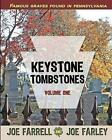 Keystone Tombstones: Volume One by Joe Farley, Joe Farrell (Paperback / softback, 2011)