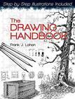 The Drawing Handbook by Frank J. Lohan (Paperback, 2011)
