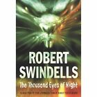 The Thousand Eyes of Night by Robert Swindells (Paperback, 1993)