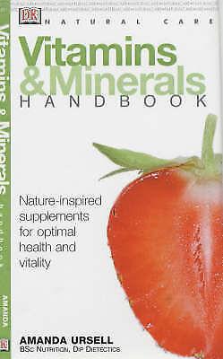 Vitamins and Minerals Handbook (Natural Care Handbook), Ursell, Amanda, Excellen