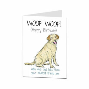 Details About Labrador Birthday Card From The Dog For Owner Lover