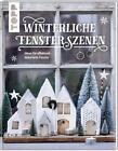Winterliche Fensterszenen von Maria Landes (2017, Gebundene Ausgabe)
