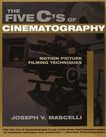 The Five C`s Of Cinematography: Motion Picture Filming Techniques By Joseph V. M on sale