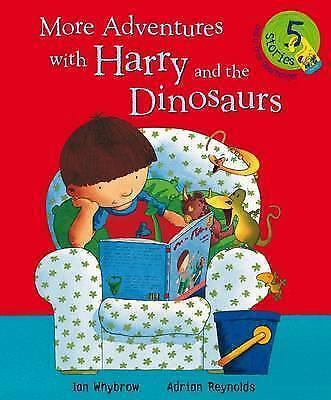 More Adventures with Harry and the Dinosaurs, Whybrow, Ian, Very Good Book