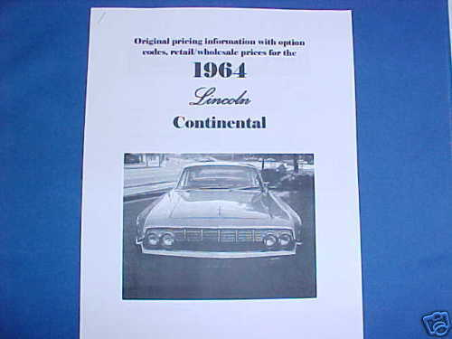 1964 Lincoln CONTINENTAL orig dealer prices//options 64