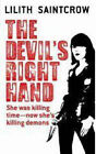 The Devil's Right Hand by Lilith Saintcrow (Paperback, 2007)