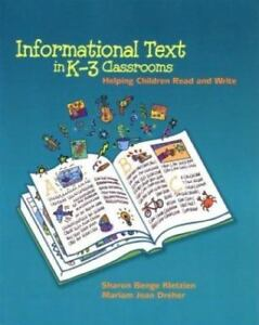 Informational-Text-in-K-3-Classrooms-Helping-Children-Read-and-Write