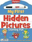 My First Hidden Pictures Learning Fun by Highlights Press (Board book, 2017)