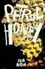 Petrol Honey by Rob Auton (Paperback, 2014)