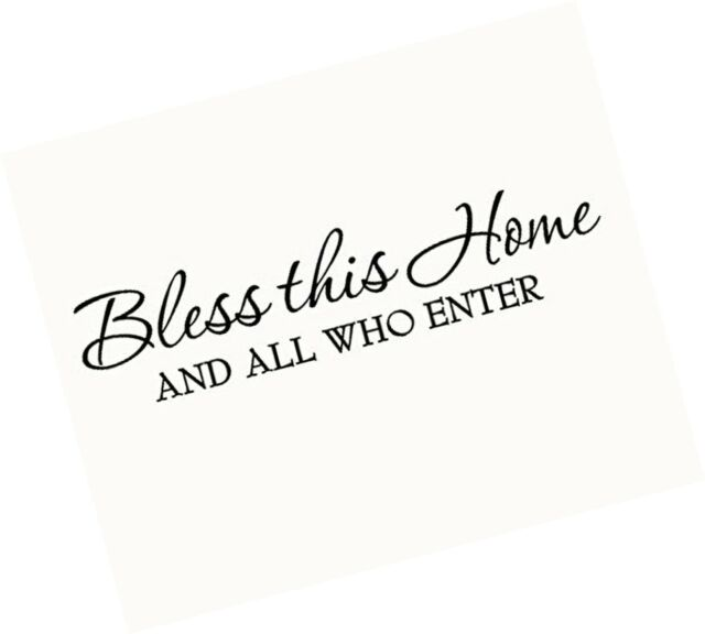 """BLESS THIS HOME AND ALL WHO ENTER VINYL WALL DECOR DECAL 11/"""" X 37/"""""""