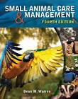 Small Animal Care and Management by Dean Warren (Hardback, 2015)