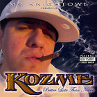 Better Late Than Never [PA] by Kozme (CD, Nov-2005, East Side Records)