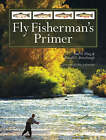 Fly Fisherman's Primer by Paul N. Fling, Donald L. Puterbaugh (Paperback, 2008)