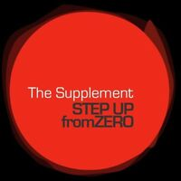 The Supplement - Step Up From Zero [new Cd]