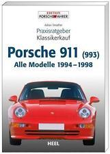 Porsche 911 (993) Praxisratgeber Klassikerkauf von Adrian Streather (2011,...