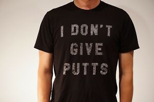 SALE-PRICE-JEL-GOLF-Fashion-T-Shirt-034-I-DON-039-T-GIVE-PUTTS-034